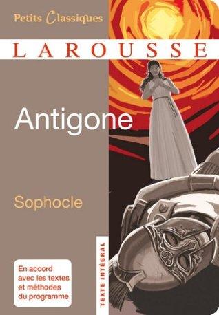 Antigone (Petits Classiques Larousse t. 181)