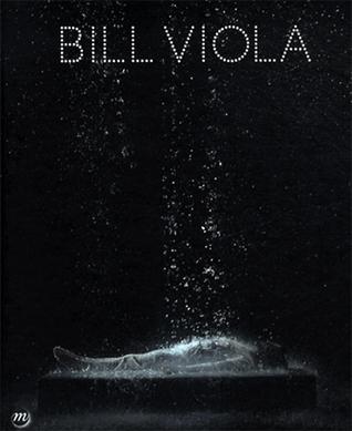 Bill Viola par Jérôme Neutres, Anne-Marie Duguet