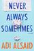 Never Always Sometimes