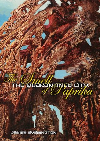 The Smell Of Paprika (The Quarantined City #1)