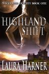 Highland Shift by Laura Harner