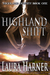 Highland Shift by Laura Harner
