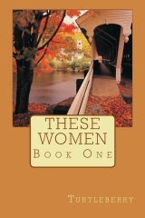 These Women: Book One