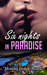 Six nights in Paradise