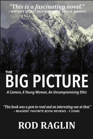 The BIG PICTURE: A Camera, A Young Woman, An Uncompromising Ethic