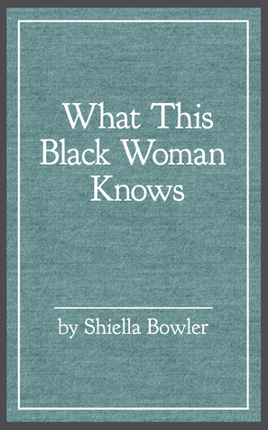 What This Black Woman Knows