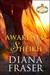 Awakened by the Sheikh (Desert Kings, #3) by Diana Fraser
