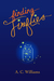 Finding Fireflies by A.C.  Williams