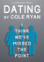 Dating by Cole Ryan