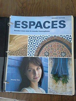 Espaces (Espaces: Rendez-vous Avec Le Monde Francophone) 2nd Edition