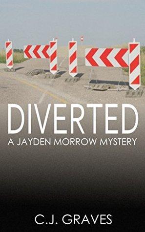 Diverted: A Jayden Morrow Mystery