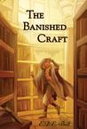 The Banished Craft (Shkode, #1)