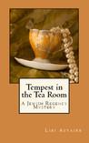 Tempest in the Tea Room (Jewish Regency Mysteries, #1)