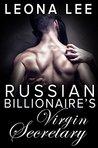 Russian Billionaire's Virgin Secretary (Chekov Billionaire #1)