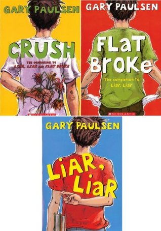 Kevin Pack : 3 Book Pack By Gary Paulsen : Liar, Liar / Flat Broke / Crush