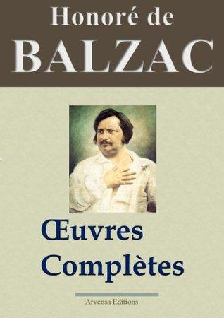 Oeuvres complètes: 101 titres La Comédie humaine