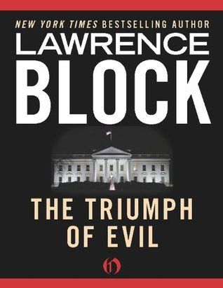 The triumph of evil by lawrence block fandeluxe Document