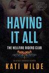 Having It All (Hellfire Riders MC, #3)