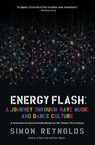 Energy Flash by Simon Reynolds
