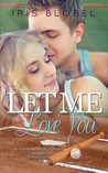 Let Me Love You (Australian Sports Stars #2)
