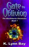 Gate to Oblivion (The Blackthorne Chronicles Book 1)