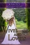 Wives and Lovers (Darcy and Fitzwilliam, #3)