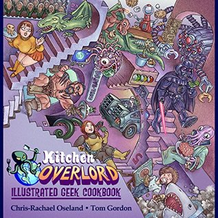 kitchen-overlord-s-illustrated-geek-cookbook