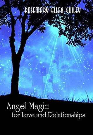 Angel Magic for Love and Relationships