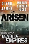 Death of Empires (Arisen #7)