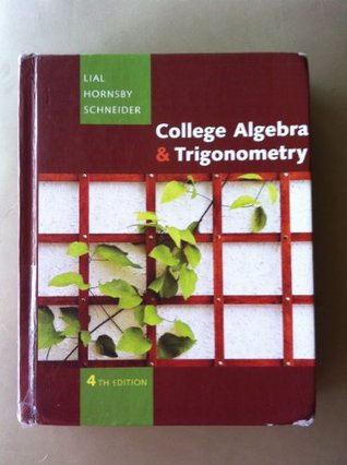 COLLEGE ALGEBRA+TRIGONOMETRY-NASTA ED.