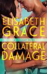 Collateral Damage (Limelight, #3)
