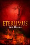 Eterlimus by Aziz Hamza