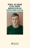 Para acabar con Eddy Bellegueule by Édouard Louis