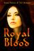Royal Blood Volume 1