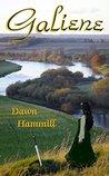 Galiene by Dawn Hammill