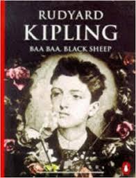 Baa Baa, Black Sheep and The Gardener by Rudyard Kipling