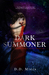 Dark Summoner (The Relic Keeper, #1)
