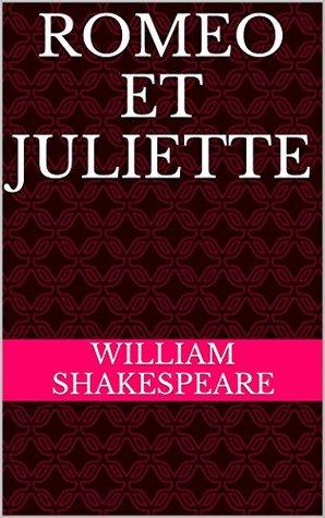 Romeo et Juliette (Annoté)