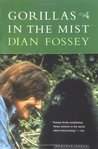 Gorillas in the Mist by Dian Fossey