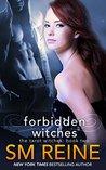 Forbidden Witches by S.M. Reine