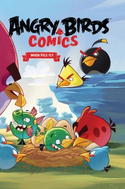Angry Birds Comics, Volume 2: When Pigs Fly