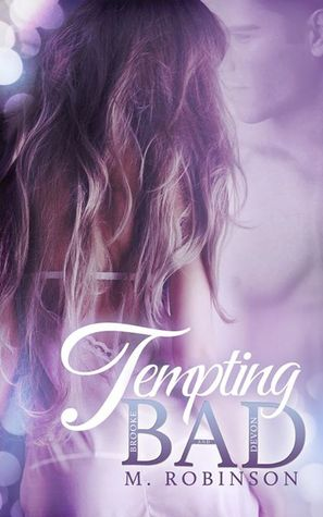 Tempting Bad by M.  Robinson