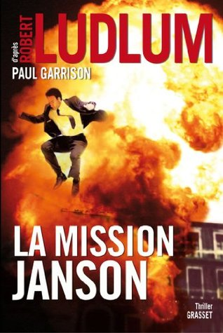 La mission Janson : Roman traduit de l'anglais (américain) par Florianne Vidal