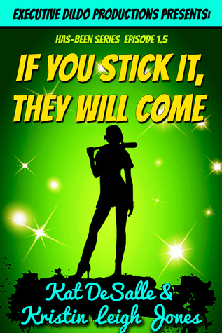 if-you-stick-it-they-will-come
