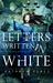 Letters Written in White by Kathryn Perez