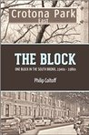 The Block: One Block in the South Bronx; 1940's - 1980's