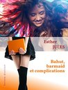 Bahut, barmaid et complications by Esther Jules
