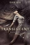 Download Translucent (Translucent, #1)