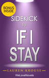 If I Stay (If I Stay, Book 1): by Gayle Forman -- Sidekick