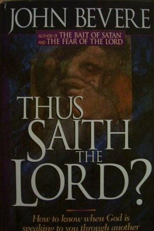 thus saith the lord how to know when god is speaking to you through another